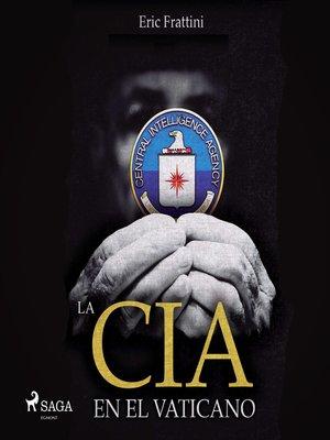 cover image of La CIA en el vaticano