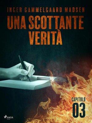 cover image of Una scottante verità--Capitolo 3