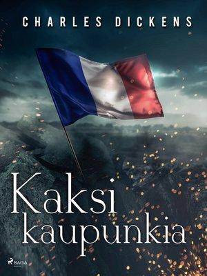 cover image of Kaksi kaupunkia