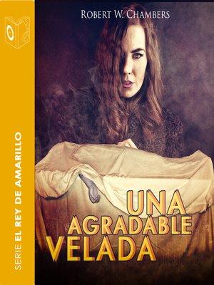 cover image of Una agradable velada--Dramatizado