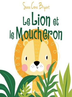 cover image of Le Lion et le Moucheron