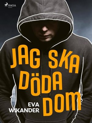 cover image of Jag ska döda dom!