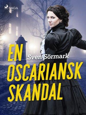 cover image of En oscariansk skandal