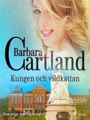 cover image of Kungen och vildkattan