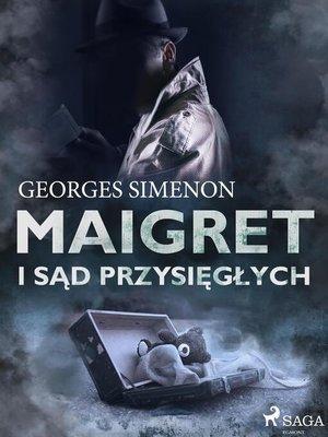 cover image of Maigret i sąd przysięgłych
