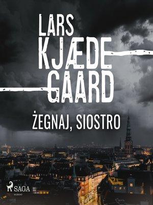 cover image of Żegnaj, siostro