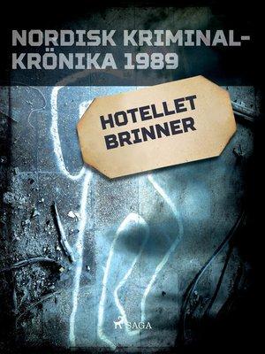 cover image of Hotellet brinner
