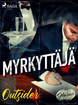 cover image of Myrkyttäjä