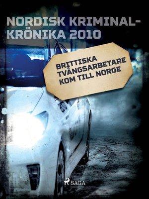 cover image of Brittiska tvångsarbetare kom till Norge