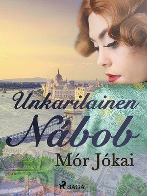 cover image of Unkarilainen Nábob