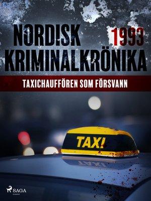 cover image of Taxichauffören som försvann