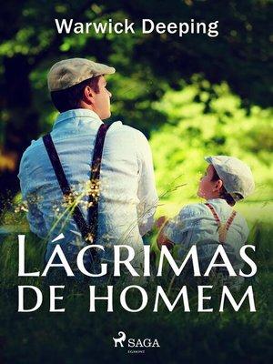 cover image of Lágrimas de homem