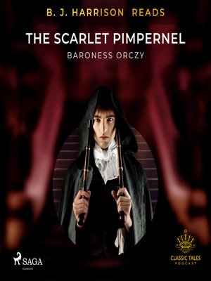 cover image of B. J. Harrison Reads the Scarlet Pimpernel