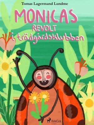cover image of Monicas revolt i trädgårdsklubben