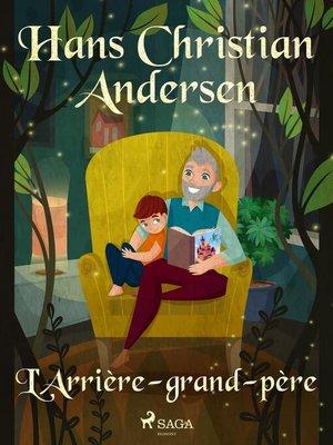 cover image of L'Arrière-grand-père