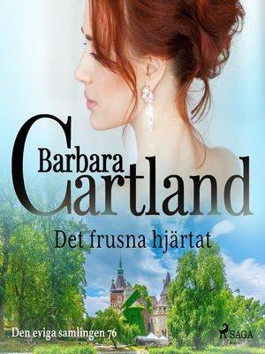 cover image of Det frusna hjärtat