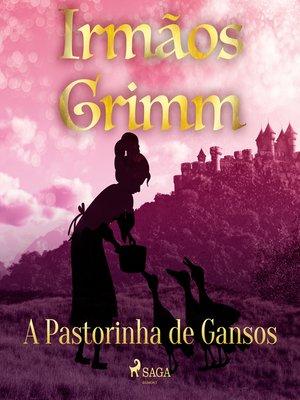 cover image of A Pastorinha de Gansos