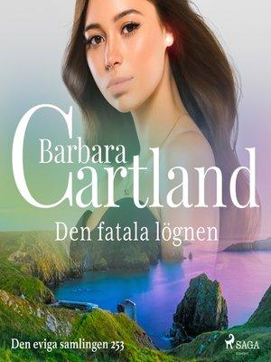 cover image of Den fatala lögnen