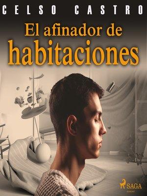 cover image of El afinador de habitaciones