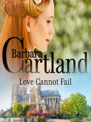 cover image of Love Cannot Fail (Barbara Cartland's Pink Collection 155)