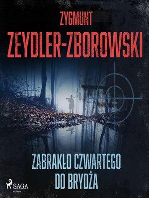 cover image of Zabrakło czwartego do brydża