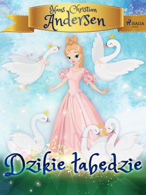 cover image of Dzikie łabędzie