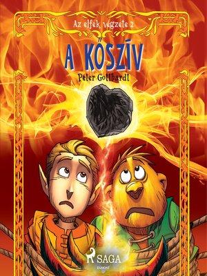cover image of Az elfek végzete 2. a kőszív