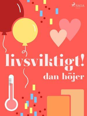 cover image of Livsviktigt!