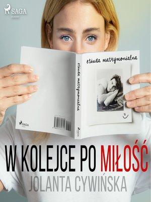 cover image of W kolejce po miłość