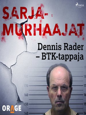 cover image of Dennis Rader – BTK-tappaja