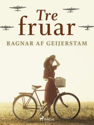 cover image of Tre fruar