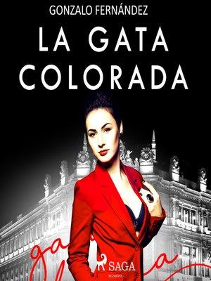 cover image of La gata colorada