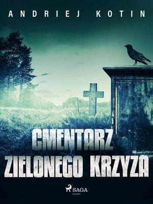 cover image of Cmentarz Zielonego Krzyża