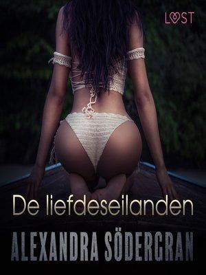 cover image of De liefdeseilanden--erotisch verhaal