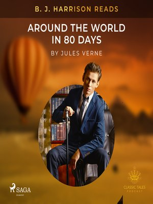 cover image of B. J. Harrison Reads Around the World in 80 Days