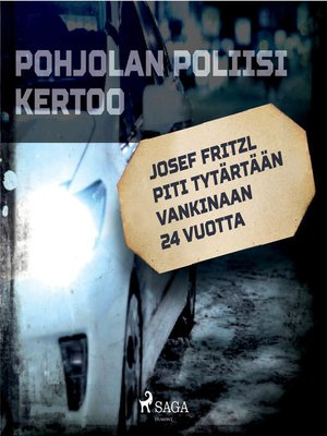 cover image of Josef Fritzl piti tytärtään vankinaan 24 vuotta