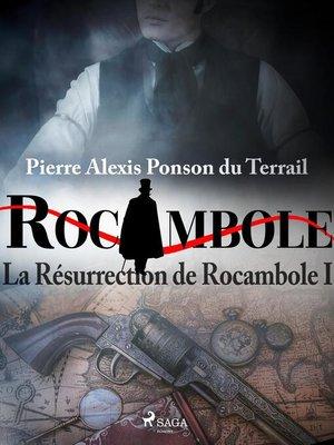 cover image of La Résurrection de Rocambole I