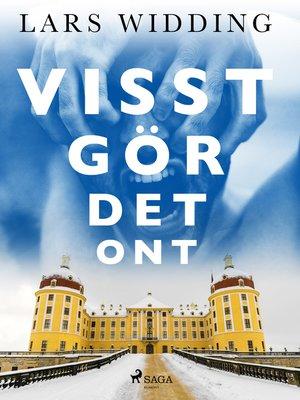 cover image of Visst gör det ont