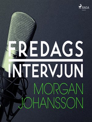 cover image of Fredagsintervjun--Morgan Johansson