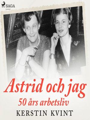 cover image of Astrid och jag