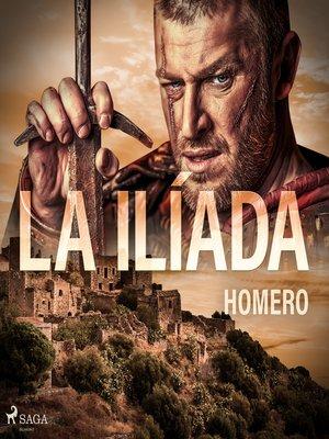cover image of La Ilíada