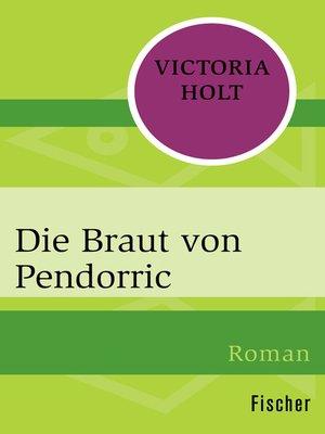 cover image of Die Braut von Pendorric