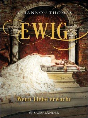 cover image of Ewig--Wenn Liebe erwacht