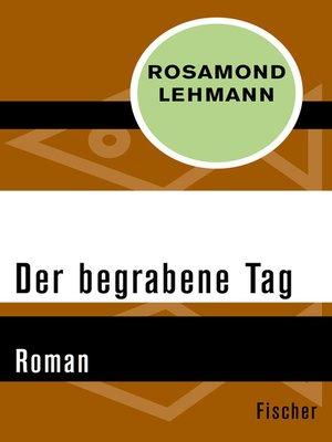 cover image of Der begrabene Tag