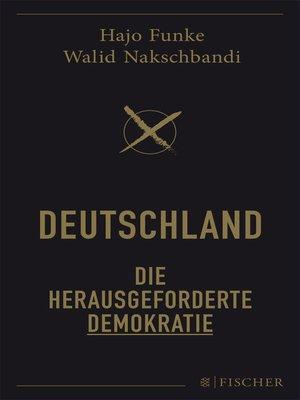 cover image of Deutschland – Die herausgeforderte Demokratie