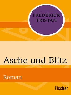 cover image of Asche und Blitz