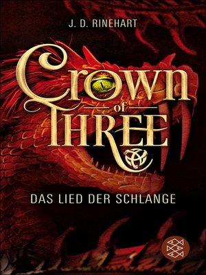 cover image of Crown of Three – Das Lied der Schlange (Bd. 2)