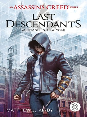 cover image of An Assassin's Creed Series. Last Descendants. Aufstand in New York