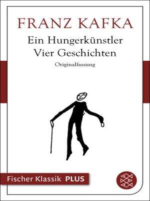 cover image of Ein Hungerkünstler. Vier Geschichten