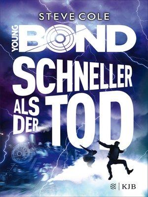cover image of Young Bond – Schneller als der Tod